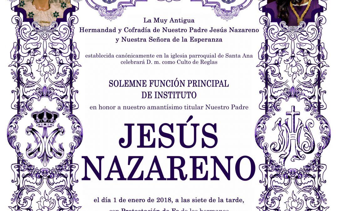 Función principal de Instituto en honor de Nuestro Padre Jesús Nazareno
